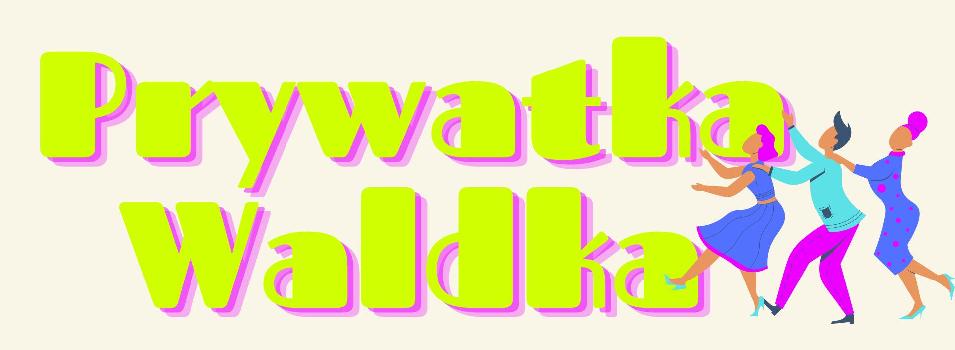Prywatka Waldka